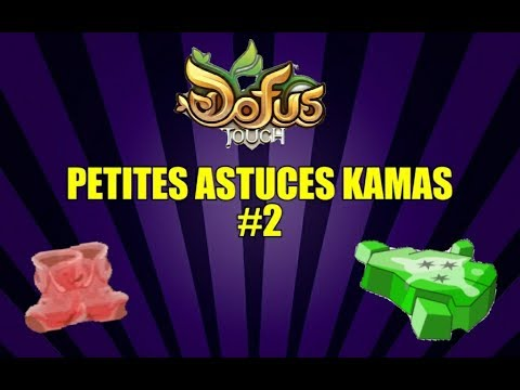 dofus touch 2 astuces kamas rapide 2 youtube. Black Bedroom Furniture Sets. Home Design Ideas