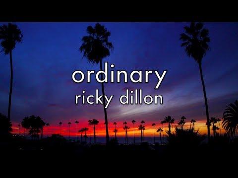 Ricky Dillon - Ordinary (Lyrics)