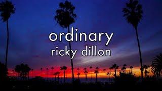 Repeat youtube video Ricky Dillon - Ordinary (Lyrics)