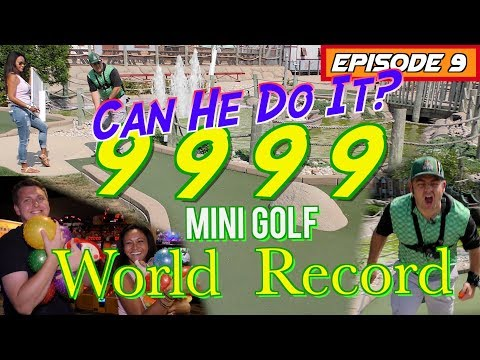 "Episode 9: ""Can He Do It?""  9999 Mini Golf World Record - Big Wins! Arcade Show -"