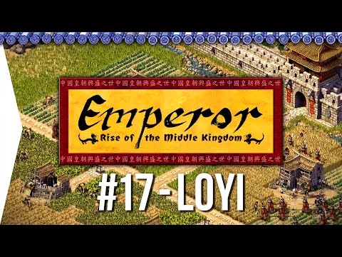 Emperor ► Mission 17 Spring & Autumn Weather - Loyi - [1080p Widescreen] - Let's Play Game