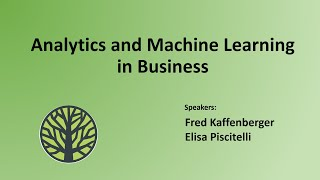 Analytics and Machine Learning in Business