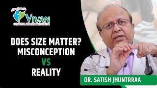 Ling ka Size, Normal ling ka size kitna hona chahiye - Best Sexologist India - Vivan Hospital