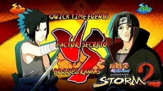 Naruto Shippuden Ultimate Ninja Storm 2 Boss 7 Itachi Rank S | Sasuke vs Itachi Factor Secreto