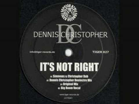 Dennis Christopher - It´s Not Right