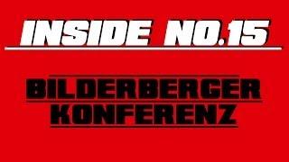 Bilderberger Konferenz - INSIDE No. 15 #WV.WS