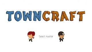 Town Craft (обучение навыкам)