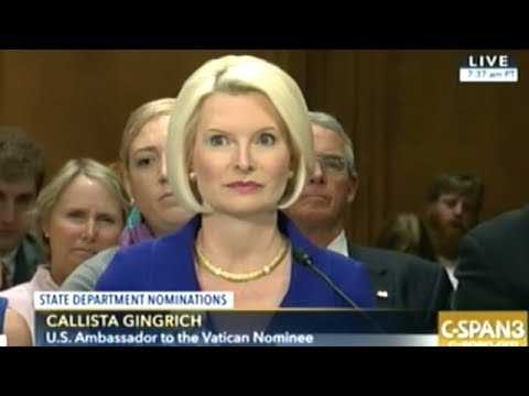 Callista Gingrich Confirmation Hearing To Be U.S. Ambassador To The Vatican