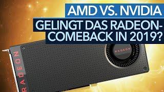 AMD vs. Nvidia - Hat Radeon 2019 wieder eine Chance?