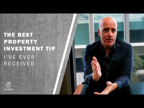 The Best Property Investment Tip I've Ever Received