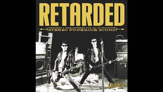 Retarded - Let's Go (Let's Go Let's Go)