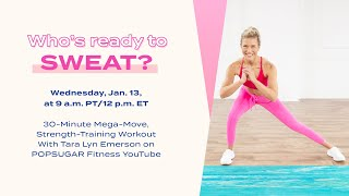 30-Minute Mega-Move, Strength-Training Workout With Tara Lyn Emerson