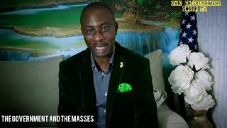 isee-cvic Gossip TV ONE ON ONE quot THE GOVERNMENT AND THE MASSES quot  HONCHIEF CHARLES EKE