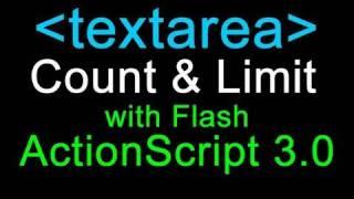Actionscript 3.0 Tutorial : Textarea Counting and Limiting in Flash CS3 CS4 CS5