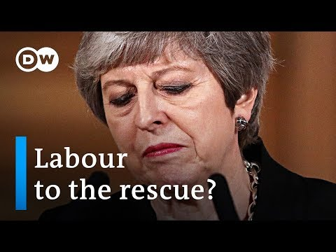 May reaches out to Labour for Brexit compromise | DW News
