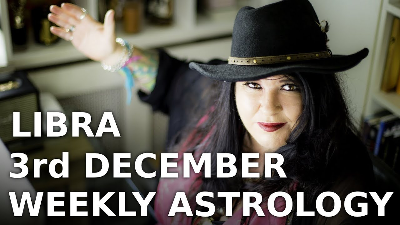 libra weekly astrology forecast 6 december 2019 michele knight