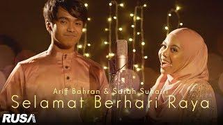 Ariff Bahran & Sarah Suhairi - Selamat Berhari Raya [Official Lyrics Video]