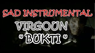VIRGOUN - Bukti ( Official music video karaoke ) SAD INSTRUMENT cover Songo Songo