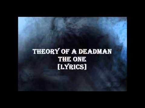 Theory Of A Deadman - The One [Lyrics]
