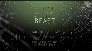 DETACH - BEAST [OFFICIAL AUDIO]