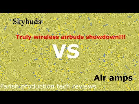 Sol Republic air amps vs. Skybuds ! ultimate truly wireless showdown !
