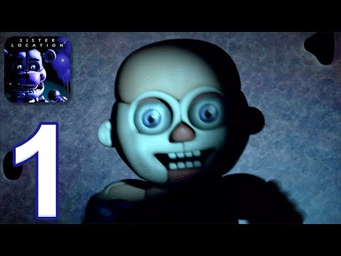 Five Nights At Freddy's: Sister Location - Gameplay Walkthrough Part 1 - Nights 1-2 (iOS, Android)