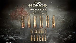 For Honor: SAKURA Warrior's Den Launch LIVESTREAM | Ubisoft