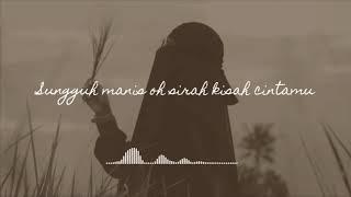 Viral lirik lagu siti aisyah
