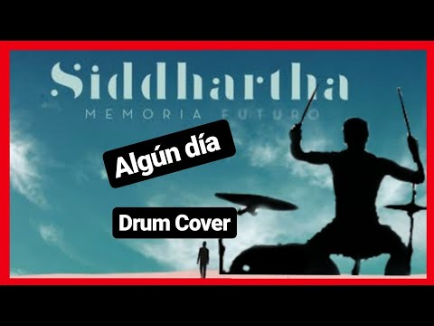 Siddhartha Algún Día Drums cover