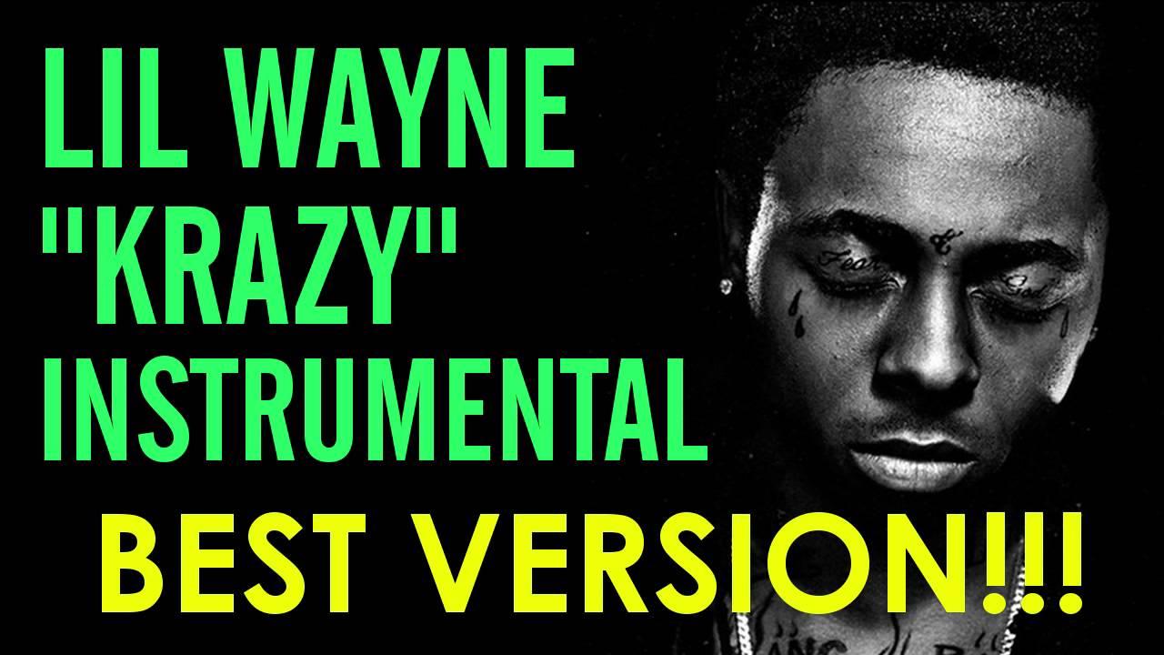 Download Lil Wayne - Krazy (Instrumental) *BEST VERSION* FREE DOWNLOAD