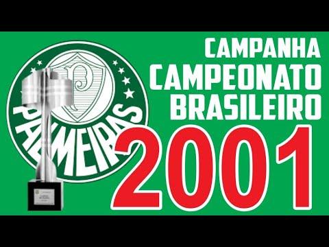 Campanha Do Palmeiras No Campeonato Brasileiro De 2001