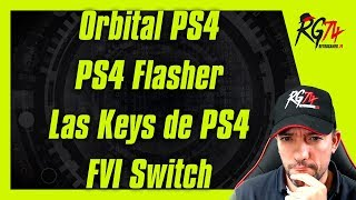 Orbital PS4. PS4 Flasher. Las Keys de PS4. Firmware Version Inspector