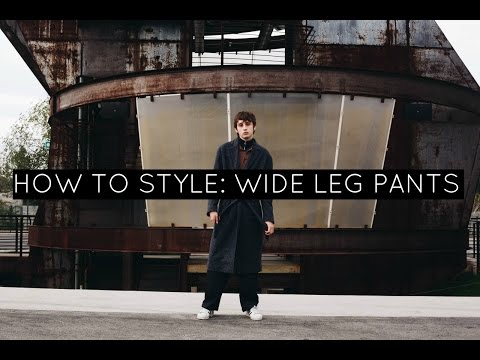 HOW TO STYLE WIDE LEG PANTS | MENS FASHION & STYLE