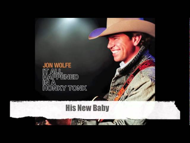 Jon Wolfe - His New Baby (Official Audio Track)