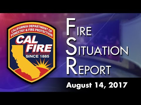 August 14, 2017 - The Fire Situation Report