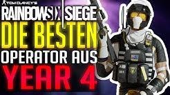 Die BESTEN Operator aus YEAR 4   Rainbow Six Siege