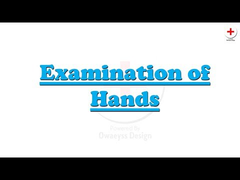 Examination of hands