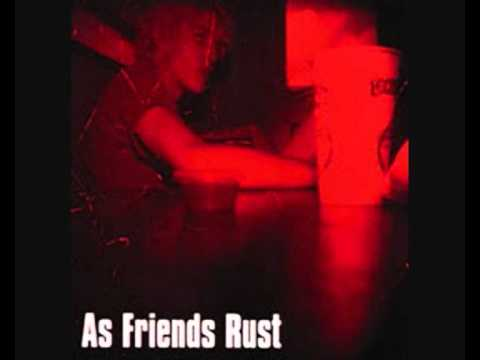 As Friends Rust - Like Strings