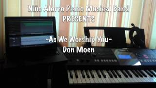 As We Worship You- Niño Alorro