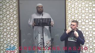 The Trust Allah Gave to Us (with Sign Language) - Shaykh Ahsan Hanif