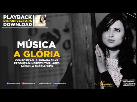 Alugiana - A Glória - PlayBack