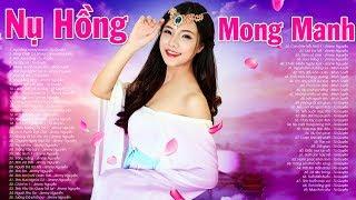 NỤ HỒNG MONG MANH - Nhạc Hoa Lời Việt 7X 8X 9X - Những Ca Khúc Nhạc Trẻ Xưa Từng Làm Mưa Làm Gió