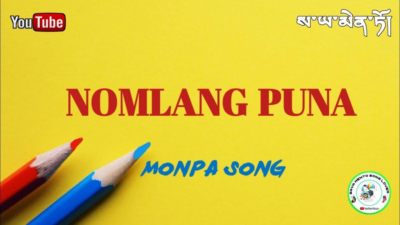 Monpa Song || Friendship Day Special || Saya Mento