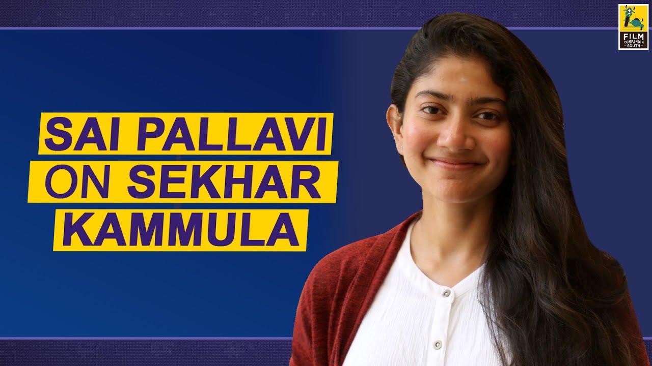 Sai Pallavi On Sekhar Kammula   Love Story   Replug
