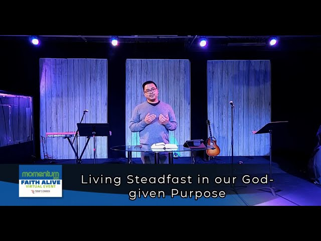 Living Steadfast in our God-given Purpose | Jermaine Bagalay | Today's Church Online (Mar 28, 2021)