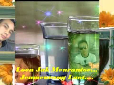 lagu aceh Ta Preh Loen Gisa Sayang. By. Wen Bengi.mp4