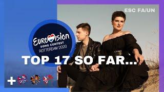 Eurovision 2020 - Top 17 (So Far) +🇧🇾🇩🇪🇬🇧