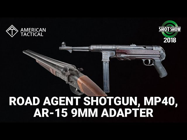 American Tactial Road Agent Shotgun, MP40 and AR-15 9mm Adapter - SHOT Show 2018 Day 4