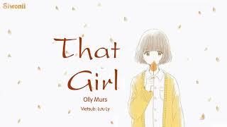 Download [Vietsub + Kara] That Girl - Olly Murs (lyrics) - Tik Tok Mp3 and Videos