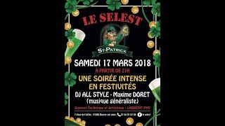 AFTERMOVIE  - Saint Patrick 2K18 - Le SELEST (Bouray sur Juine)